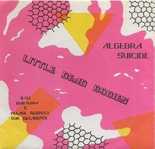 Algebra Suicide - Little Dead Bodies