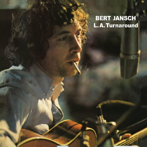 Bert Jansch - L.A. Turnaround