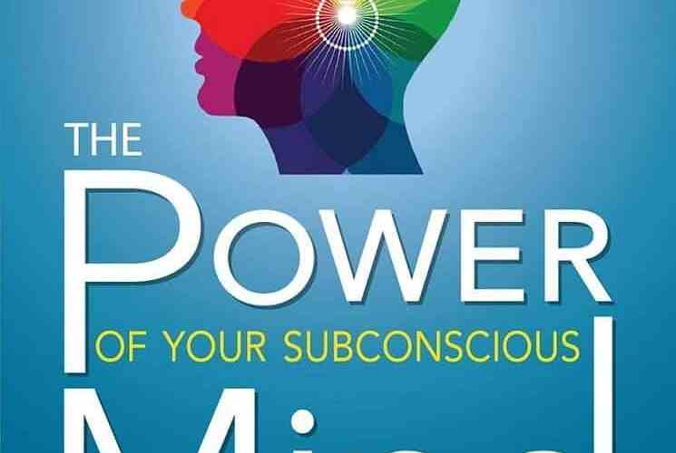 Download The Power of Your Subconscious Mind by Joseph Murphy Direct Link