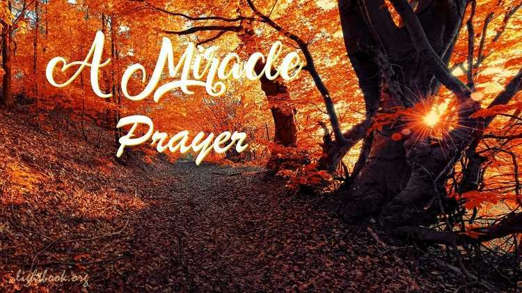 A Miracle Prayer That Will Change Your Whole Life