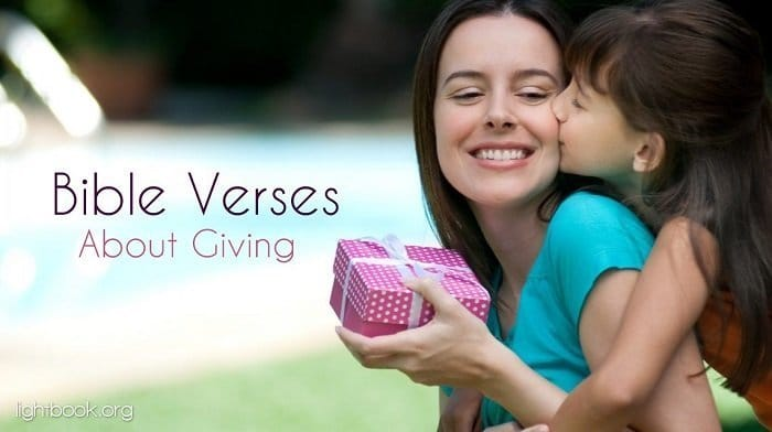 Bible Verses about Giving - What Does the Bible Say about Giving?