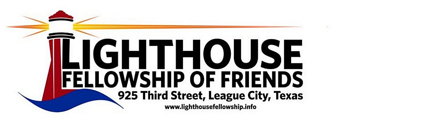 Lighthouse Fellowship of Friends – League City, Tx