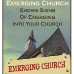 NEW PRINT BOOKLET TRACT: How to Know When the Emerging Church Shows Signs of Emerging Into Your Church