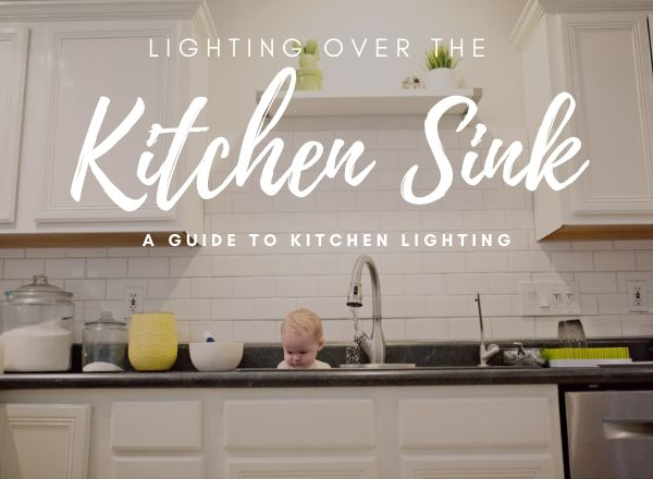 lighting over a kitchen sink top 5