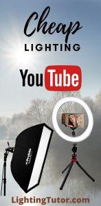 cheap lighting for youtube videos