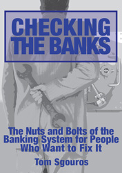 Checking the Banks by Tom Sgouros - Softcover