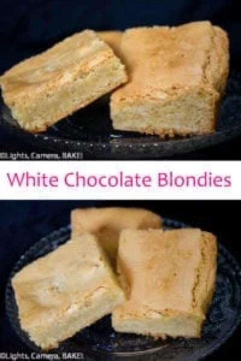 White Chocolate Blondies - Lights, Camera, BAKE!