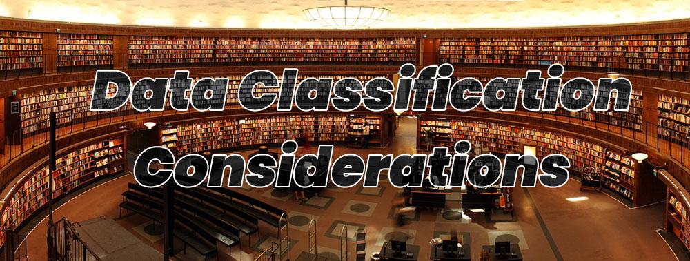 data classification considerations