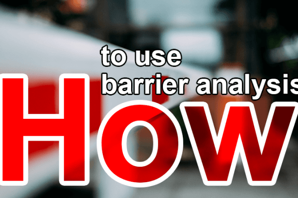 how to use barrier analysis