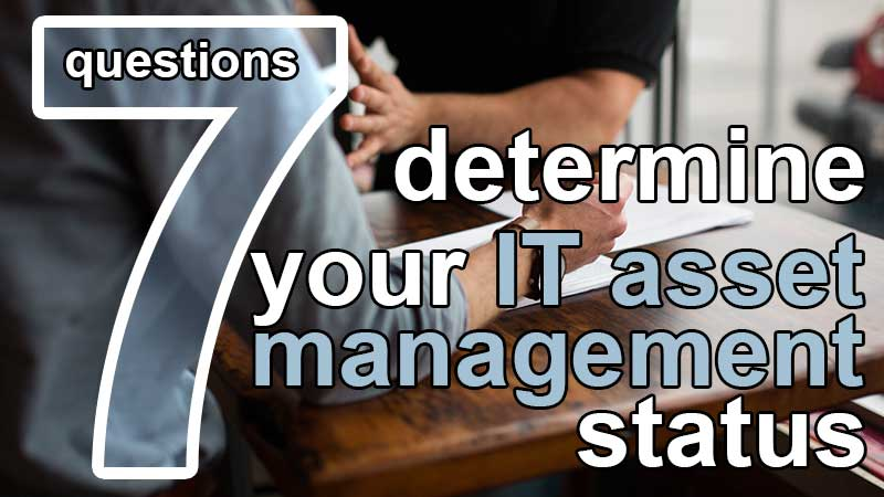 7 questions to determine asset management status