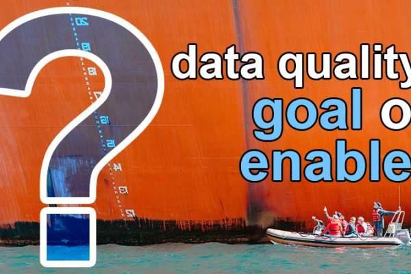 data quality goal or enabler