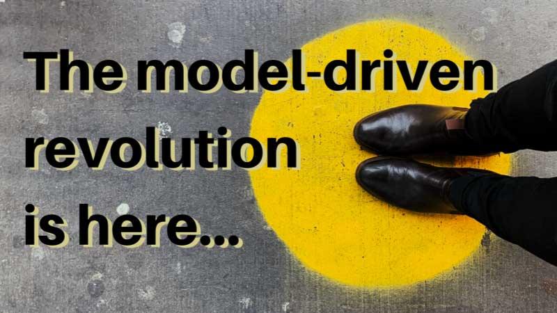 model driven revolution