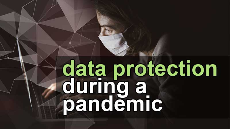 data protection during covid-19