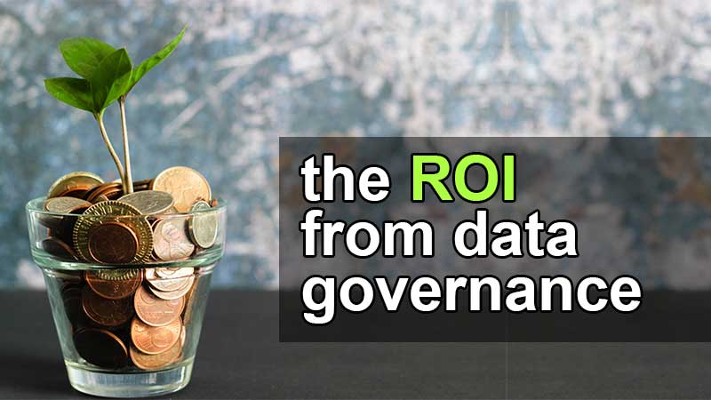 what is the ROI from data governance