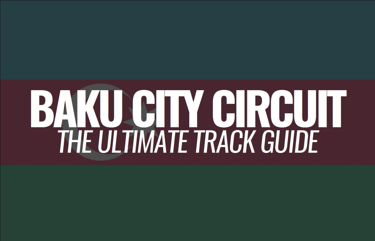 Baku City Circuit: The Ultimate Track Guide