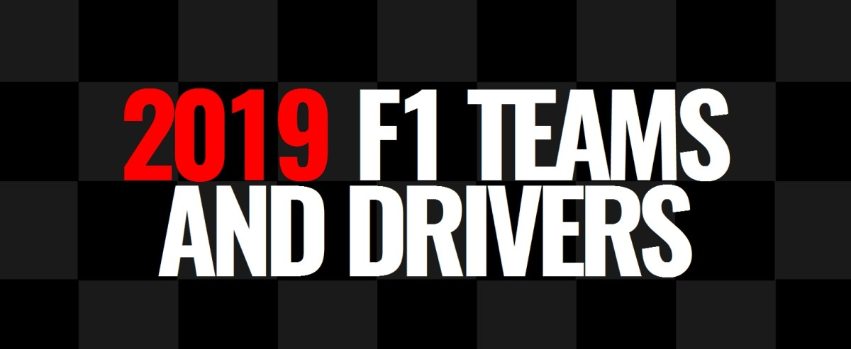 2019 F1 Teams and Drivers