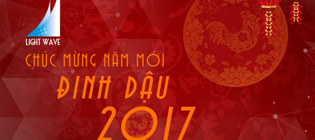 Chuc mung tet am lich Dinh Dau 2017 - Light Wave Post Production - Visual Effects - Motion Graphics - 3D Animation - Virtual Reality Video VR