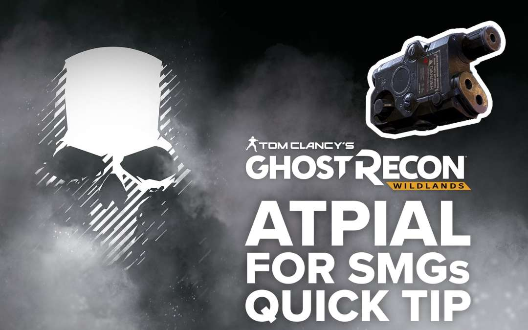 ATPIAL Laser Sight (SMG) location and details – Quick Tip for Ghost Recon: Wildlands