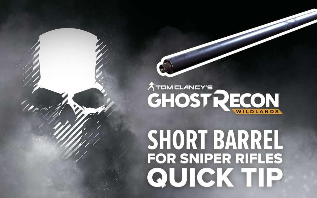 Short Barrel (sniper) location and details – Quick Tip for Ghost Recon: Wildlands