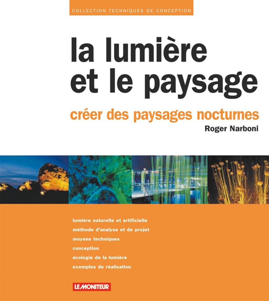 La lumiere et le paysage de Roger Narboni