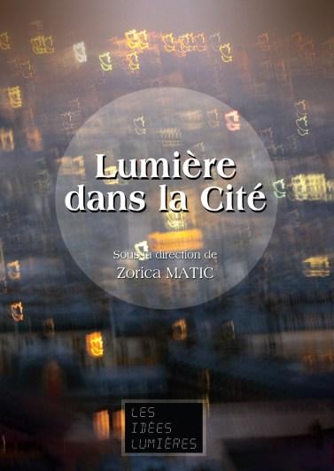 Livre lumineux sur la lumière dans la ville, l'art et l'année internationale de la lumière