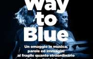 Way to Blue, il tributo a Nick Drake di Angelini e D'Erasmo a La Claque