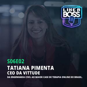 tatiana pimenta likeaboss