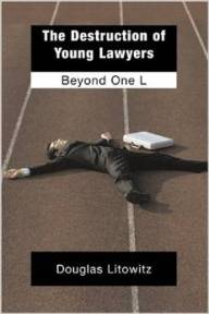 Destruction of Young Lawyers