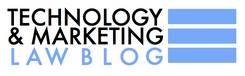 Eric Goldman's Technology and Marketing Law Blog