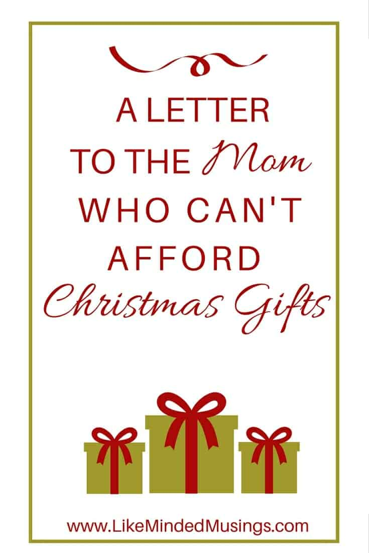 A Letter To The Mom Who Can't Afford Christmas Gifts