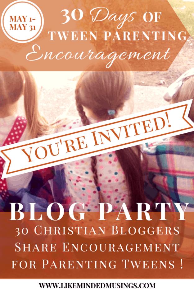 30 Days of Tween Parenting Encouragement Pinterest