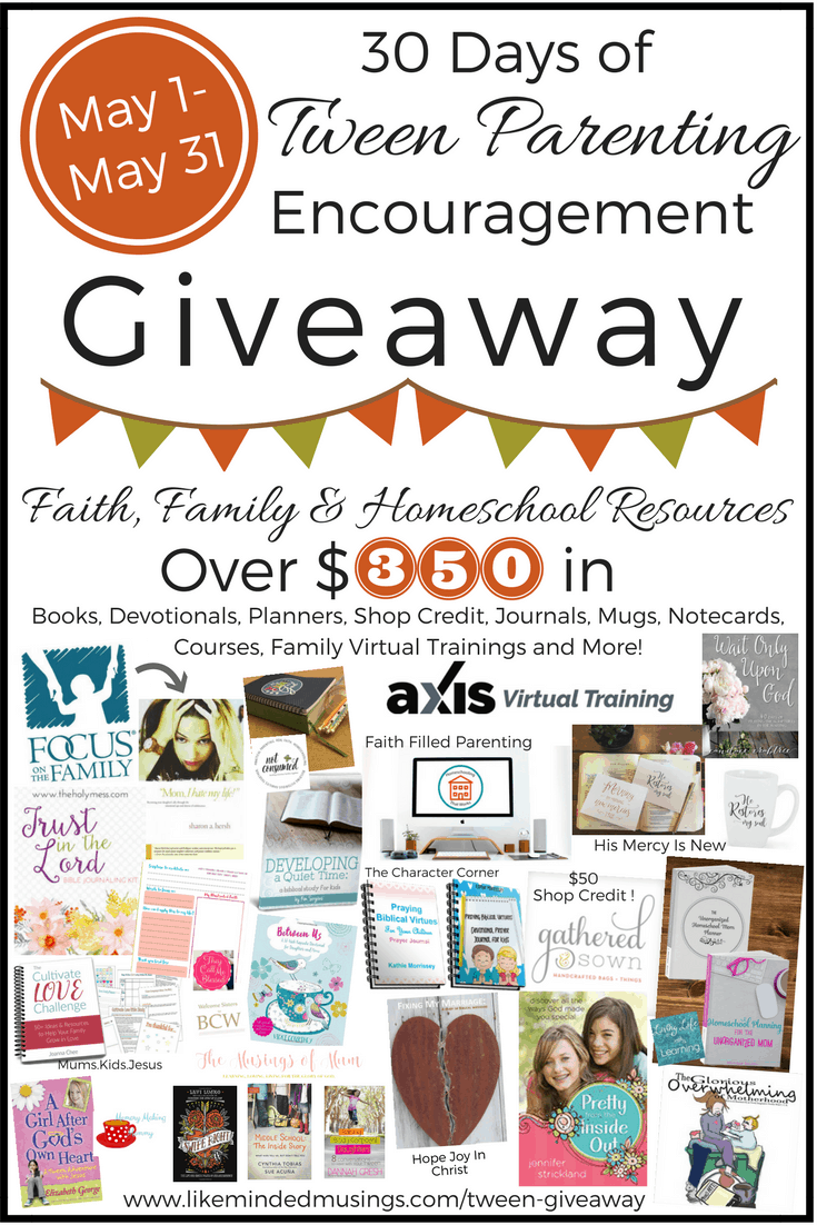 30 Days of Tween Parenting Encouragement Giveaway!