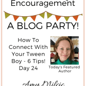 Tween Parenting Blog Party Featured Author Amy Milcic Like Minded Musings