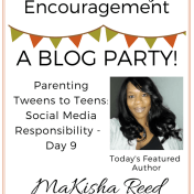 Tween Parenting Blog Party Featured Author MaKisha Reed Like Minded Musings