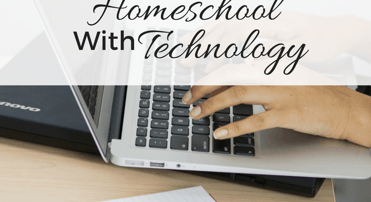 3 Reasons To Enhance Your Homeschool With Technology