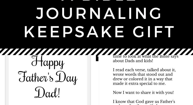 Free Printable Father's Day Card – A Bible Journaling Keepsake Gift!