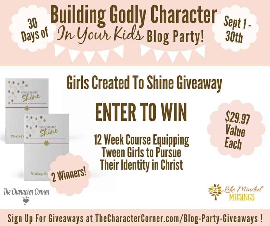 Girls Created To Shine Giveaway Building Godly Character Blog Party Image