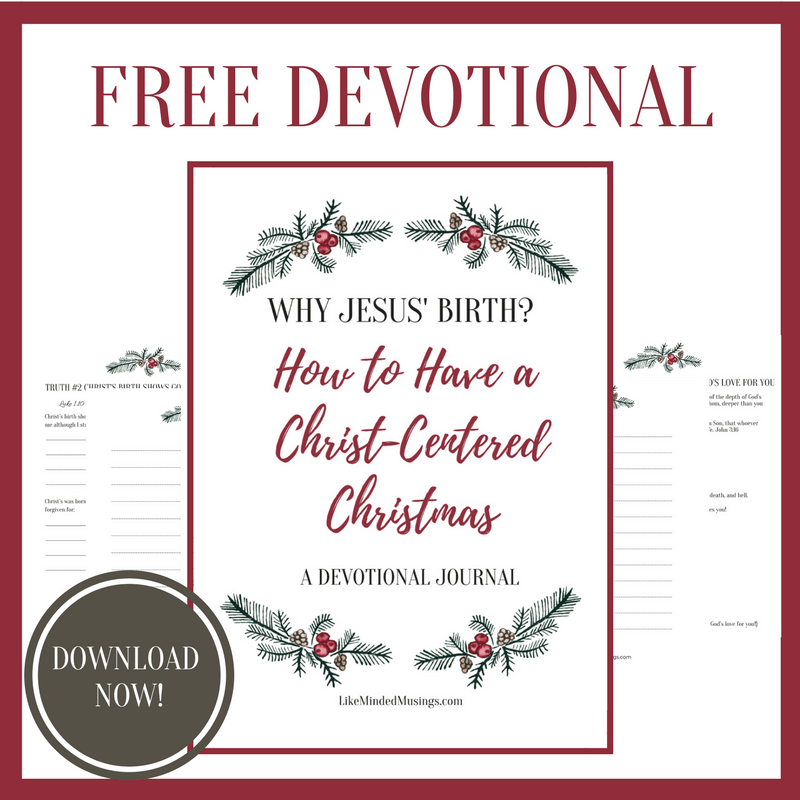 Why Jesus' Birth Free Devotional Like Minded Musings