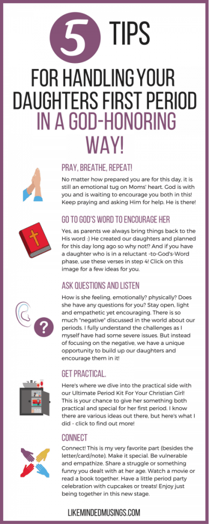 Infographic 5 Tips for handling your daughters first period in a God honoring way
