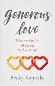 "Book - Generous Love: Discover the Joy of Living ""Others First"""