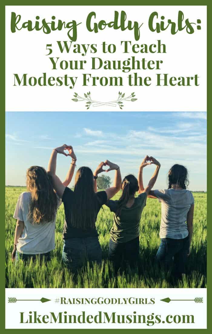 Raising Godly Girls Modesty Like Minded Musings