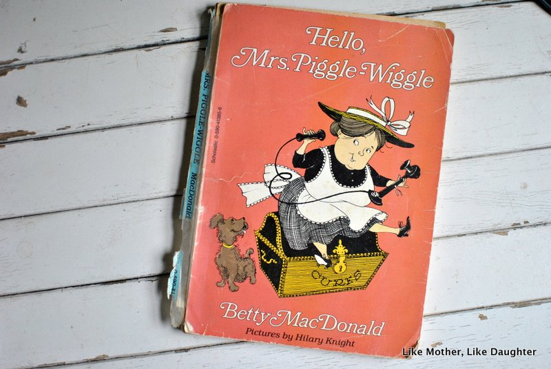 Mrs. Piggle-Wiggle ~ Like Mother, Like Daughter