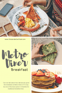 The delicious breakfast at Metro Diner in Charlotte may be one of the best in the city!
