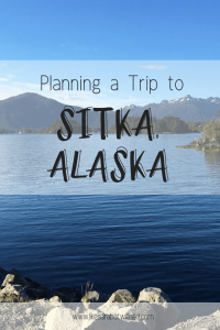 Planning a trip to Sitka, Alaska. All you need to know for an amazing Alaskan adventure.