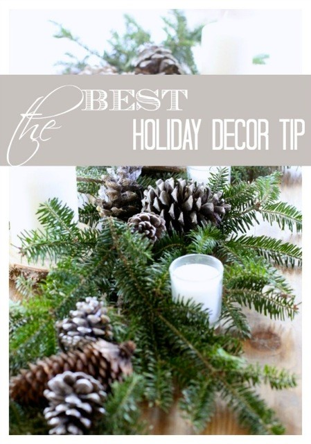 best holiday decor tip / Love of Home