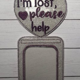 ITH – I'm Lost – Vertical ID Holder 5×7 only