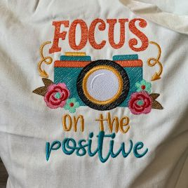Focus on the positive – 3 Sizes – Digital Embroidery Design