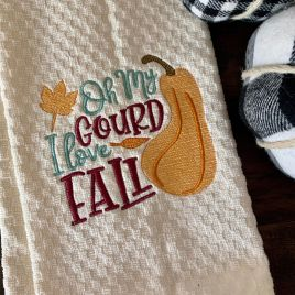 Oh My Gourd I love Fall – 2 Sizes – Digital Embroidery Design