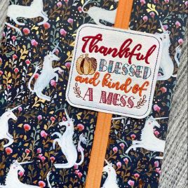 ITH – Thankful Bless and kind of a mess – Book Band – Digital Embroidery Design