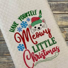 Have Yourself a Meowy Little Christmas – 2 Sizes – Digital Embroidery Design